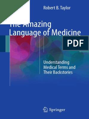 The Amazing Language of Medicine | Wellness