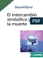 El Intercambio Simbolico y La m - Jean Baudrillard