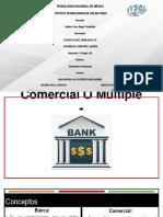 2.1 Banca Comercial O Múltiple