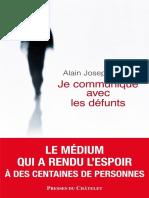 Bellet Alain Joseph - Je Communique Avec Les Defunts