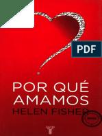 Por Qué Amamos - Fisher, H.