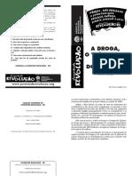 As drogas, o tráfico e a lavagem de dinheiro - Andreu Camps