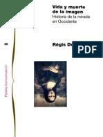 Vida y Muerte de la Imagen - Régis Debray