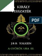J. R. R. Tolkien - A Gyűrűk Ura 3. - A Király Visszatér