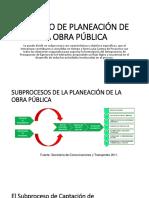 Proceso de Planeación de La Obra Pública