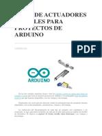 Tipos de Actuadores Lineales Para Proyectos de Arduino