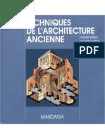 FROIDEVAUX - Techniques de l'Architecture Ancienne. Construction Et Restauration