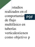 Los Estudios Realizados en El Comportamiento de Flujo Multifásico en Tuberías Verticalestienen