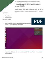 Contra a Censura Na Net - Como Alterar Os Servidores de DNS No Ubuntu e Kubuntu (Ubuntu Com KDE)