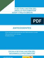 Escala de evaluación del desarrollo psicomotor EEDP.pptx