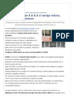 Con i DNS Google 8.8.8.8 Si Naviga Veloce, Liberi e Senza Censure - Navigaweb.net