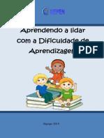Aprendendo a Lidar Com a Dificuldade de Aprendizagem 1ª Edição