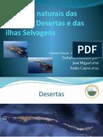 Reservas naturais das ilhas das Desertas e das ilhas Selvagens.pptx