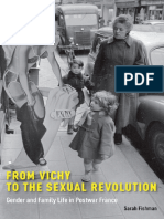 Sarah Fishman - From Vichy to the Sexual Revolution - Gender and Family Life in Postwar France