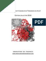 Carnet Du Parfait Chasseur de Tendances 2010 - Observatoire Des Tendances