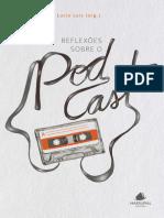 Reflexoes Sobre o Podcast - Lucio Luiz (Org.)