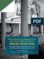 Arquitetura Moderna e Sua Preservação..Pavilhão Arthur Neiva