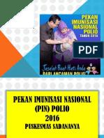 Pekan Imunisasi Nasional (Pin) Polio 2016