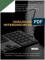 Diálogos Interdisciplinares Fundamentos em cultura, memória, ensino e linguagens na educação