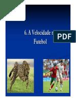 6. a Velocidade No Futebol
