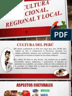 LA CULTURA Nacional, Regional y LOCAL