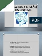Planeacion y Diseño de Un Sistema