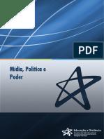 Unidade II - Mídia, política e poder.
