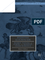 [the New Middle Ages] Adam J. Goldwyn (Auth.) - Byzantine Ecocriticism_ Women, Nature, And Power in the Medieval Greek Romance (2018, Palgrave Macmillan)