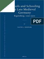 David L. Sheffler, Schools and Schooling in Late Medieval Germany - Regensburg, 1250-1500, Brill, Leiden - Boston, 2008.