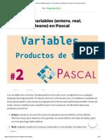 TODO Sobre Variables (Entero, Real, Carácter y Boleano) en Pascal - De Programación