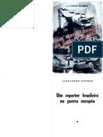 Repórter Brasileiro Na Guerra Europeia, Um - Alexandre Konder