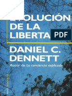 DENNET, D. C., La Evolucion de La Libertad, Paidos, 2004