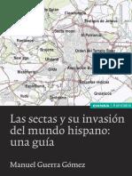 Las Sectas y Su InvasiA3n Del Mundo Hispan Guerra GA3mez ManuelAuthor