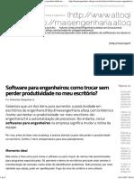 Software Para Engenheiros_ Como Trocar Sem Perder Produtividade No Meu Escritório
