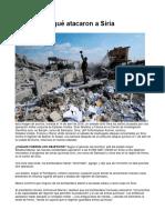 Cómo y Por Qué Atacaron a Siria