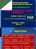 Fuerza Magnetica y Campo Magnetico Fic 2015-II