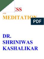 Total Stress Management and Meditation Dr Shriniwas Kashalikar