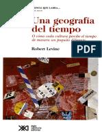 Robert Levine - Una geografía del tiempo - o cómo cada cultura percibe el tiempo de manera un poquito diferente