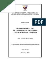 La Gestión en El Uso de Los Espacios Escolares y El Aprendizaje Creativo - Prof. Lic. Facundo Alcaraz Marí