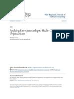 Applying Entrepreneurship to Health Care Organizations