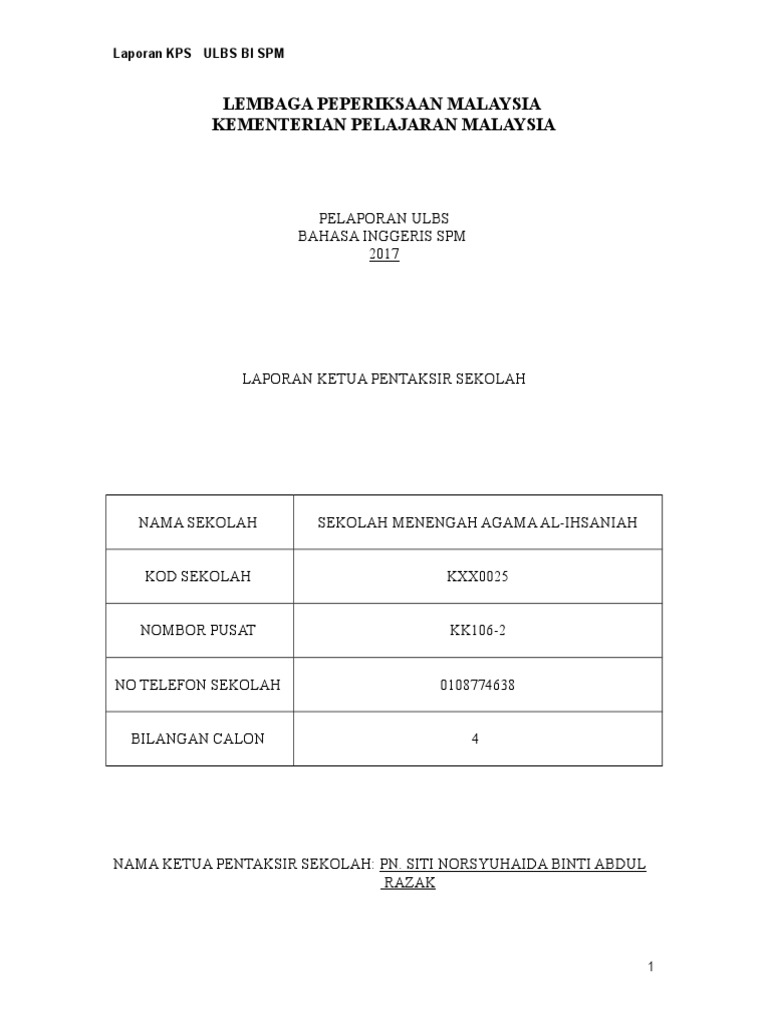 Laporan Ketua Mp Ulbs Bi Spm Sma Al Ihsaniah Educational Assessment And Evaluation Study Aids Test Prep