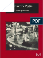 Plata Quemada - Ricardo Piglia