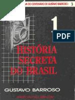 História Secreta Do Brasil 1 (Gustavo Barroso)