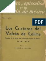 Los Cristeros Del Volcán de Colima TOMO I - TEXTO Y MENÚ