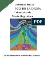El Código de La Diosa- Memorias de María Magdalena (Spanish Edition)