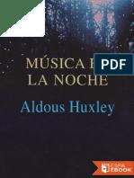 Aldous Huxley-Música en La Noche