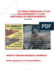 EL COMPLOT PARA ANIQUILAR  A LAS FUERZAS ARMADAS Y A LAS NACIONES DE IBEROAMERICA (resumen)