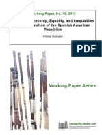 Working Paper 16 - 2012 Political Citizenship, Equality and Inequalities in the Formation of the Spanish American Republics