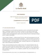 Papa Francesco Cotidie 20180419 Evangelizzazione Nonsifa Inpoltrona