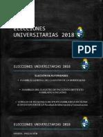 Elecciones Universitarias 2018 Presentacion